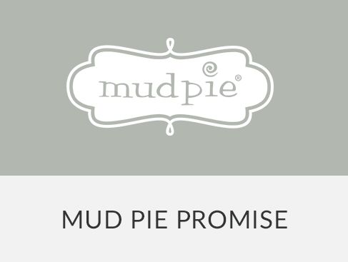 Mud Pie Promise